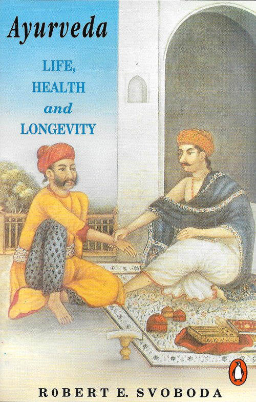 Ayuveda, Life Health and Longevity  - Bio Veda Ayurvedic Books