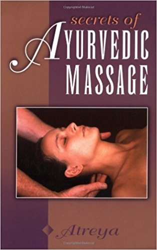 Secrets of Ayurvedic Massage - Bio Veda Ayurvedic Books
