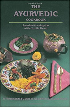The Ayurvedic Cookbook -Amadea Morningstar with Urmila Desai