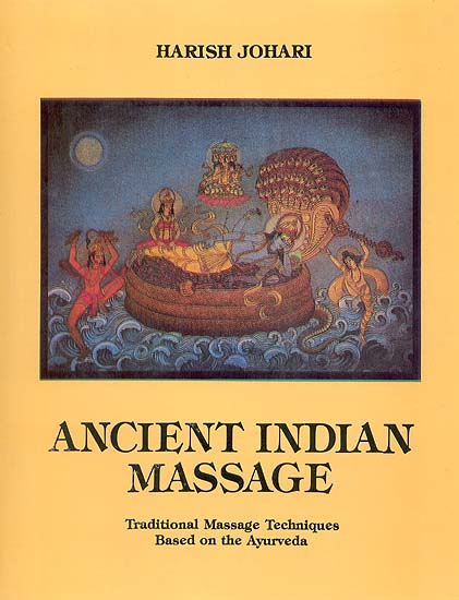 Ancient Indian Massage - Bio Veda Ayurvedic Books