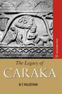 The Legacy of Caraka - Bio Veda Ayurvedic Books