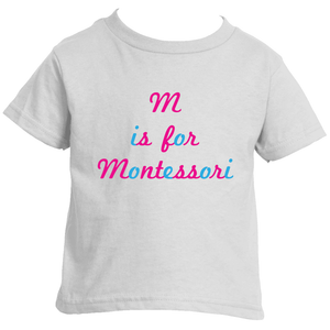 M is for Montessori