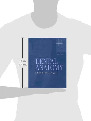 Dental Anatomy: A Self-Instructional Program (10th Edition)