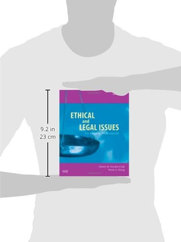 Ethical and Legal Issues for Imaging Professionals, 2e (Towsley-Cook, Ethical and Legal Issues for I
