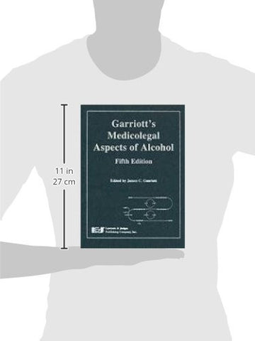 Garriot's Medicolegal Aspects of Alcohol