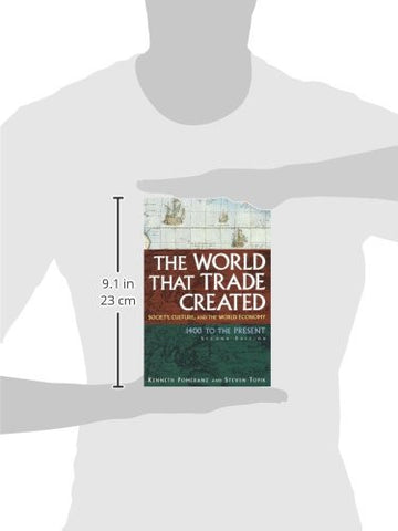 The World that Trade Created: Society, Culture, and the World Economy, 2nd Edition