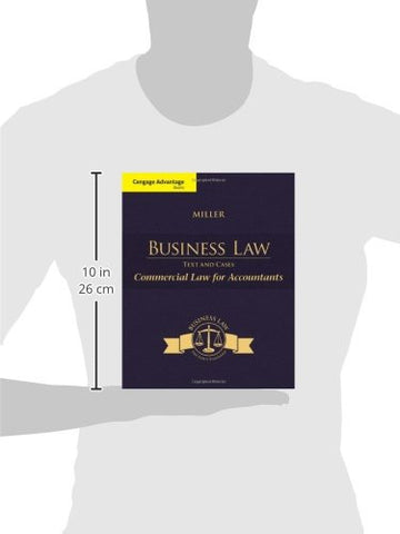 Cengage Advantage Books: Business Law: Text & Cases - Commercial Law for Accountants