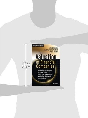 The Valuation of Financial Companies: Tools and Techniques to Measure the Value of Banks, Insurance