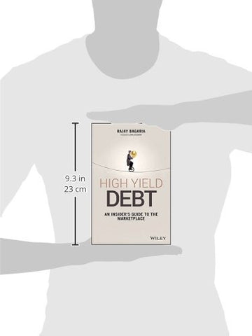 High Yield Debt: An Insider's Guide to the Marketplace (Wiley Finance)
