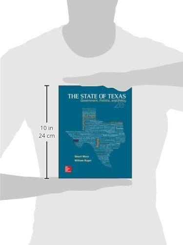 The State of Texas: Government, Politics, and Policy (B&B Political Science)