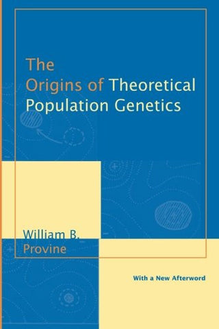 The Origins of Theoretical Population Genetics