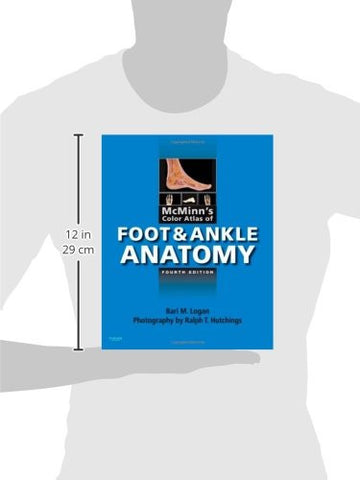 McMinn's Color Atlas of Foot and Ankle Anatomy, 4e