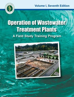 Operation of Wastewater Treatment Plants: A Field Study Training Program