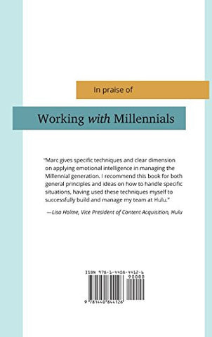 Working with Millennials: Using Emotional Intelligence and Strategic Compassion to Motivate the Next