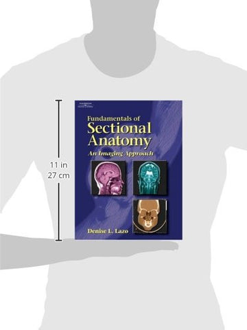 Workbook to Accompany Fundamentals of Sectional Anatomy: An Imaging Approach