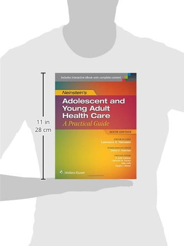 Neinstein's Adolescent and Young Adult Health Care: A Practical Guide (Adolescent Health Care a Prac