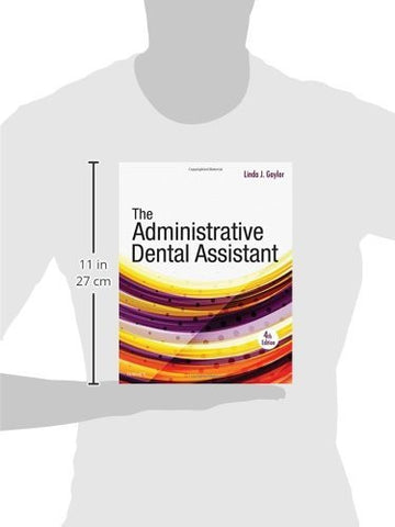 The Administrative Dental Assistant, 4e