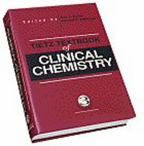 Tietz Textbook of Clinical Chemistry, Third Edition