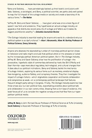 The Outrage Industry: Political Opinion Media and the New Incivility (Studies in Postwar American Po