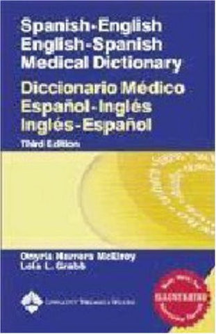 Spanish-English English-Spanish Medical Dictionary: Diccionario Médico Español-Inglés Inglés-Español