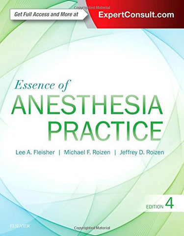 Essence of Anesthesia Practice, 4e