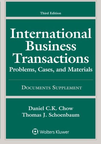 International Business Transactions: Problems, Cases, and Materials Documents Supplement (Supplement