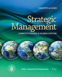 Strategic Management: Competitiveness and Globalization- Concepts and Cases, 11th Edition