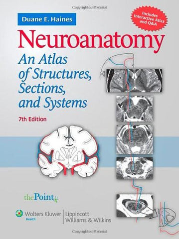 Neuroanatomy: An Atlas of Structures, Sections, and Systems (Point (Lippincott Williams & Wilkins))
