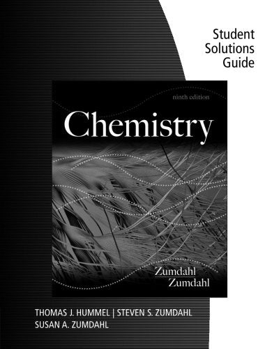 Student Solutions Guide for Zumdahl/Zumdahl's Chemistry, 9th
