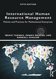 International Human Resource Management: Policies and Practices for Multinational Enterprises (Globa
