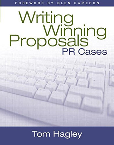 Writing Winning Proposals: PR Cases, 1st Edition