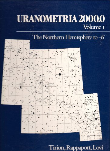 Uranometria 2000.0 Volume 1 - The Northern Hemisphere to Minus 6 Degrees