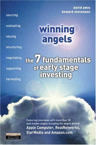 Winning Angels: The 7 Fundamentals of Early Stage Investing