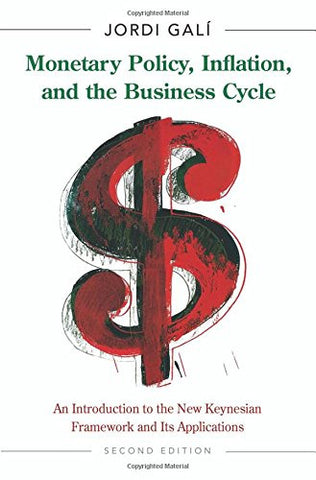 Monetary Policy, Inflation, and the Business Cycle: An Introduction to the New Keynesian Framework a