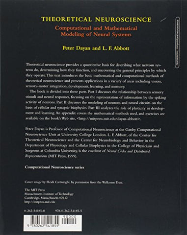 Theoretical Neuroscience: Computational and Mathematical Modeling of Neural Systems (Computational N