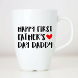 Happy First Father's Day Daddy Mug