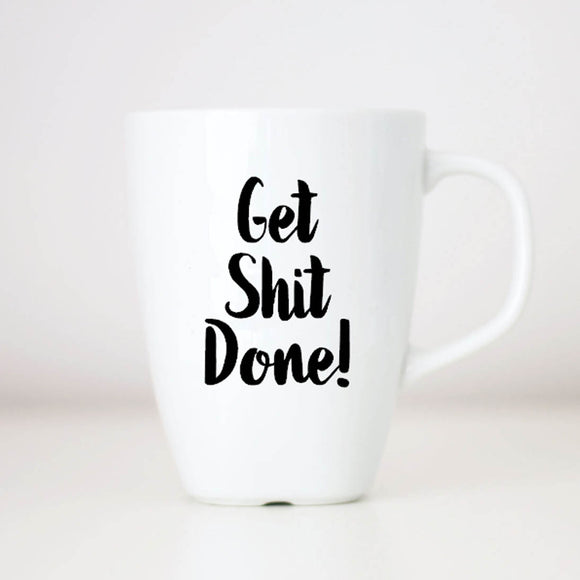 ADULTS ONLY Get Shit Done Coffee Mug
