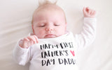 Happy First Father's Day Daddy - Baby Bodysuit