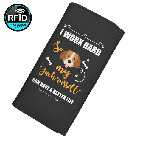 I Work Hard So My Jack Russell Can Have A Better Life  Women's Clutch Purse Wallet