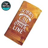 Sorry I Missed Your Call I Was On The Other Line Women's Clutch Purse Wallet