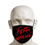 Fear Notthing Face Mask