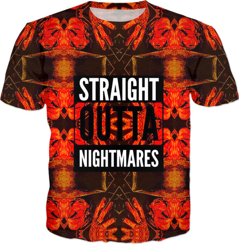 Straight Outta Nightmares T-shirt