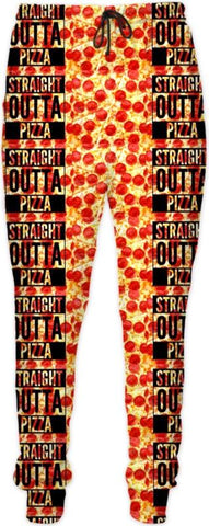 Straight Outta Pizza Pants