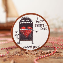 'I Hate Everyone Except You' Chocolate Gift - Bagstock & Bumble