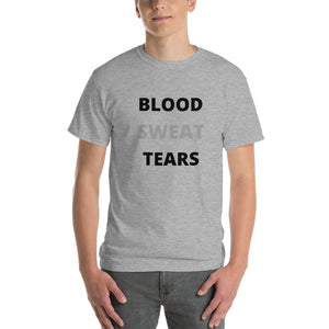 Blood, Sweat, Tears Tee