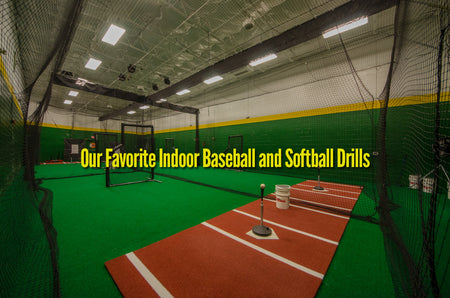 Our Favorite Indoor Baseball and Softball Drills