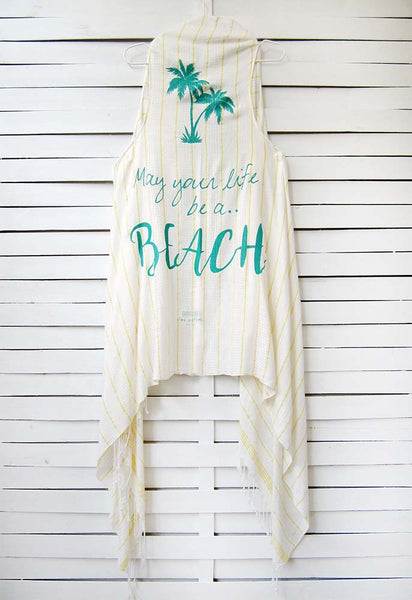 MAY YOUR LIFE BE A BEACH duster vest