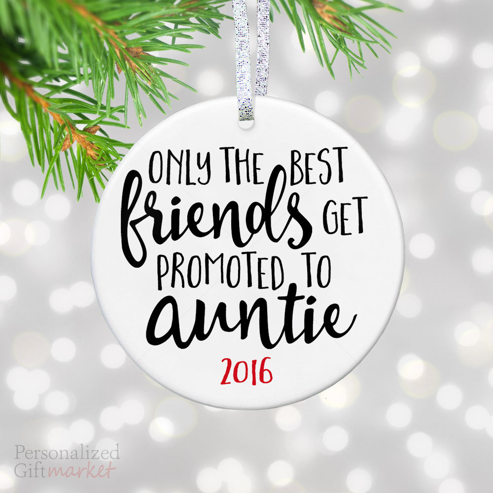 friends promoted to auntie christmas ornament personalized gift market
