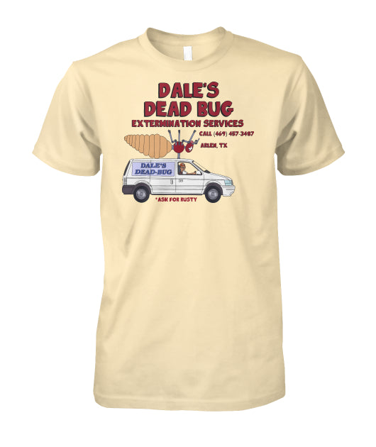 Dale's Dead Bug Extermination Service King Of The Hill Shirt - Killed Fitty Men