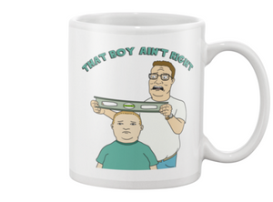 That Boy Ain't Right King Of The Hill Coffee Mug